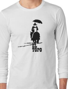 El Topo - metaphysical western by Jodorowsky  (The Mole) Long Sleeve T-Shirt
