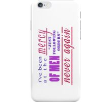 """There are thousands of men on those ships. Good, honest, innocent men! They're just following orders!"" iPhone Case/Skin"