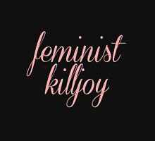 Feminist Killjoy: Bigger Print Zipped Hoodie