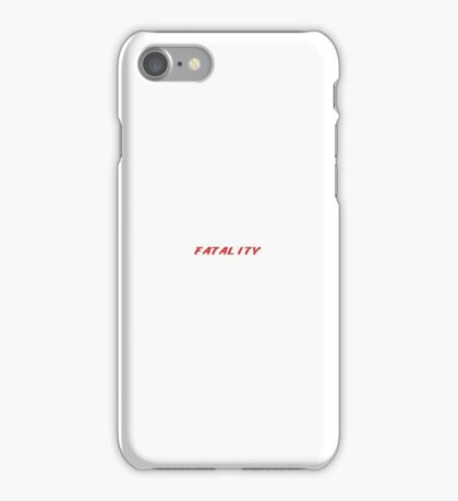 'FATALITY' [Mortal Kombat/Video Game] iPhone Case/Skin