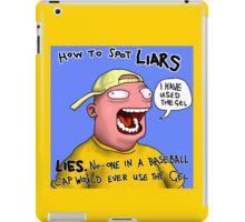 How to spot a liar. iPad Case/Skin