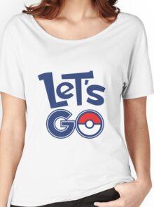 Pokemon GO - Let's Go - Pokémon GO Fans - Pokemon Women's Relaxed Fit T-Shirt
