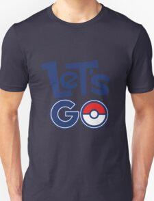 Pokemon GO - Let's Go - Pokémon GO Fans - Pokemon Unisex T-Shirt