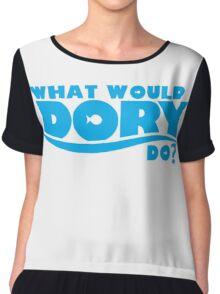 What would Dory do? Chiffon Top