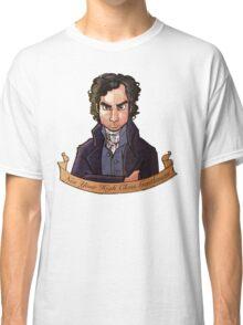 Ross Poldark: Not Your High Class Gentlman Classic T-Shirt