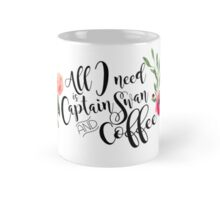 All I Need is Captain Swan and Coffee Mug