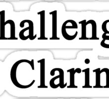 Cancer Is Just Another Challenge This Clarinetist Will Overcome  Sticker
