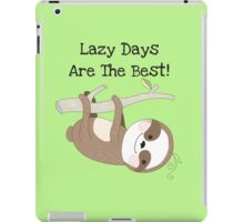 Cartoon Animals Sloth Lazy Days are Best iPad Case/Skin