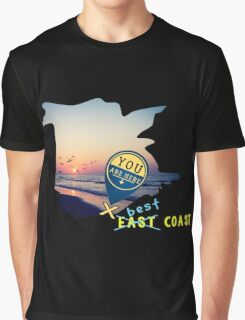 East Coast?  Pashhhaw it's the BEST COAST! Graphic T-Shirt