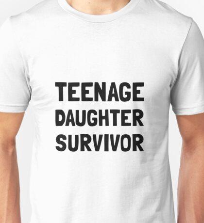Teenage Daughter Survivor Unisex T-Shirt