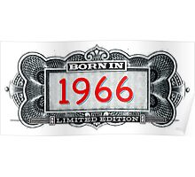 Born In 1966 - Limited Edition Poster