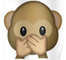 Monkey emoji- covering mouth Poster