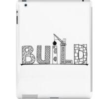 Build iPad Case/Skin