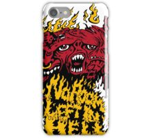 No Room left In Hell iPhone Case/Skin