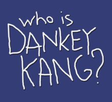 Who is Dankey Kang? by Boogiemonst