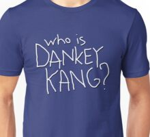 Who is Dankey Kang? Unisex T-Shirt