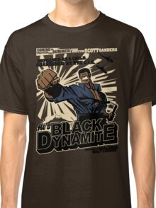 Black Dynamite! Dy-Na-Mite!! Classic T-Shirt
