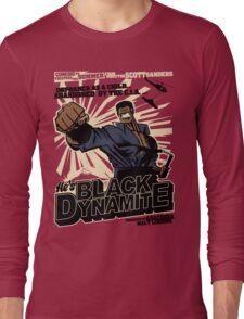 Black Dynamite! Dy-Na-Mite!! Long Sleeve T-Shirt
