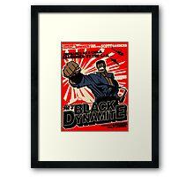 Black Dynamite! Dy-Na-Mite!! Framed Print