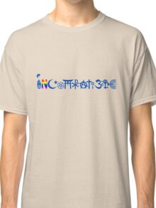 """INCOMPATIBLE and cannot """"coexisist"""" (blue) Classic T-Shirt"""