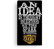 An Idea is Canvas Print