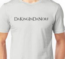 DaKingInDaNorf! Unisex T-Shirt