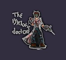 The Psychotic Doctor Unisex T-Shirt