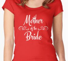 Mother of the Bride - Wedding Women's Fitted Scoop T-Shirt