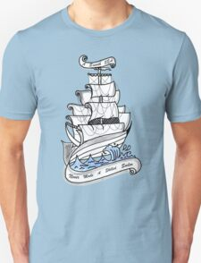 A Smooth Sea Never Made A Skilled Sailor ! T-Shirt