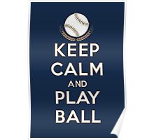 Keep Calm and Play Ball - Milwaukee Poster