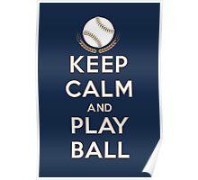 Keep Calm and Play Ball - Milwaukee Poster