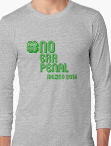 #NoEraPenal - No era penal Long Sleeve T-Shirt