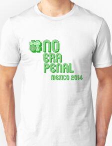 #NoEraPenal - No era penal T-Shirt