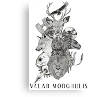 Valar Morghulis (Game of Thrones) Canvas Print