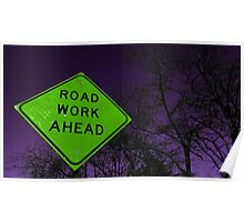Apocalyptic Traffic Sign Poster