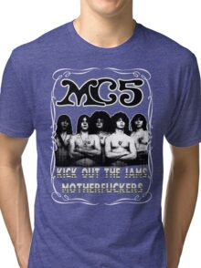 MC5 (Kick Out The Jams) Tri-blend T-Shirt