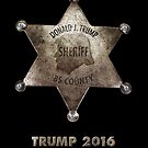Trump the Sheriff. by Alex Preiss