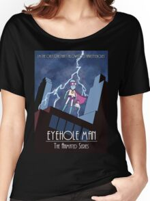 Eyehole Man - The Animated Series (parody) Women's Relaxed Fit T-Shirt
