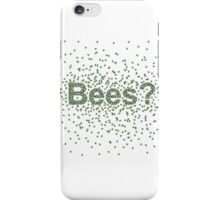 Bees? iPhone Case/Skin