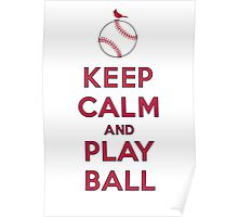 Keep Calm and Play Ball - St. Louis Poster