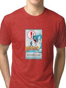 Beware your surroundings! Tri-blend T-Shirt