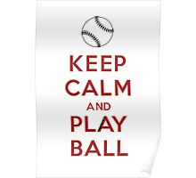 Keep Calm and Play Ball - Arizona Poster