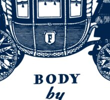 Body By Fisher Sticker