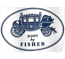 Body By Fisher Poster