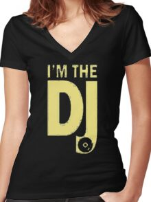 I'm The Dj Women's Fitted V-Neck T-Shirt