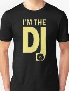 I'm The Dj Unisex T-Shirt