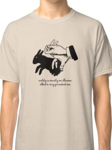 Albert Einstein - Reality is Merely an Illusion Classic T-Shirt