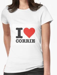 I love Corrie Womens Fitted T-Shirt