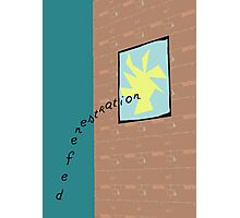 defenestration is a wonderful thing Photographic Print