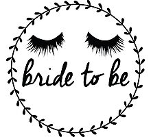 Bride to Be Photographic Print